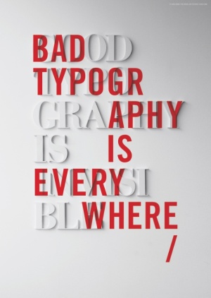 bad-typography-is-everywhere-good-typography-is-invisible-prints
